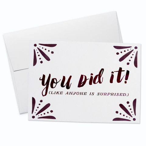 You Did It Greeting Card