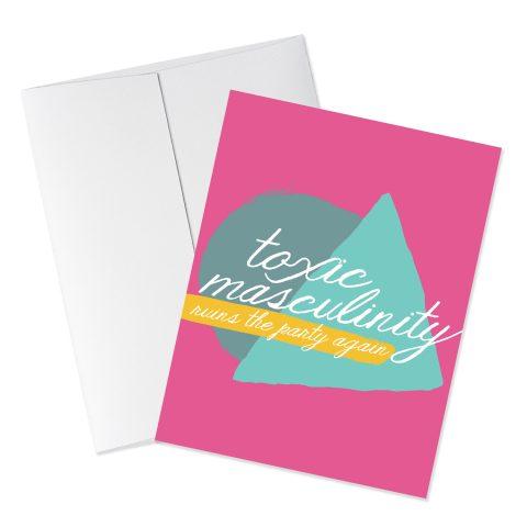 Toxic Masculinity Card