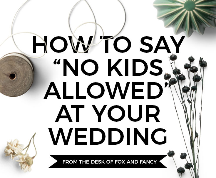 No kids at wedding