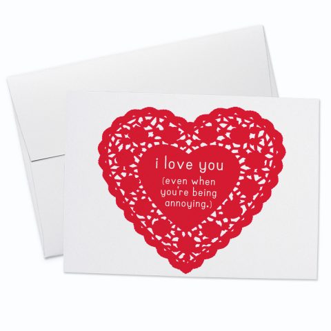 Annoying Love Greeting Card